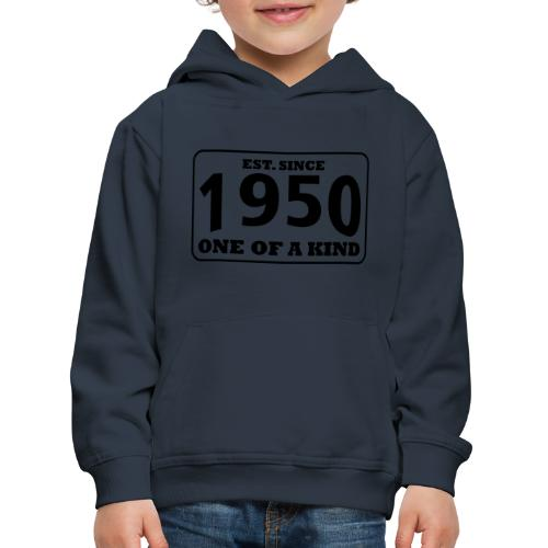1950 - One Of A Kind - Kinder Premium Hoodie