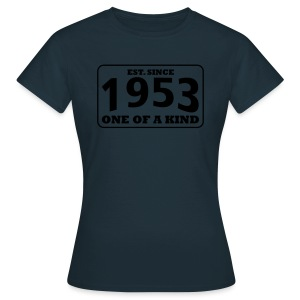 1953 - One Of A Kind - Frauen T-Shirt