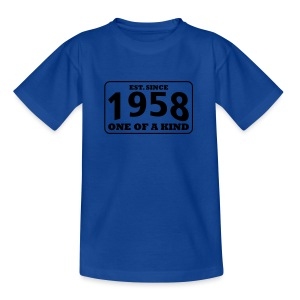 1958 - One Of A Kind - Kinder T-Shirt