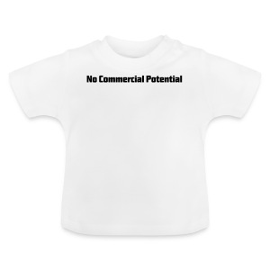No Commercial Potential Flaschen & Tassen - Baby T-Shirt