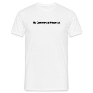 No Commercial Potential Flaschen & Tassen - Männer T-Shirt