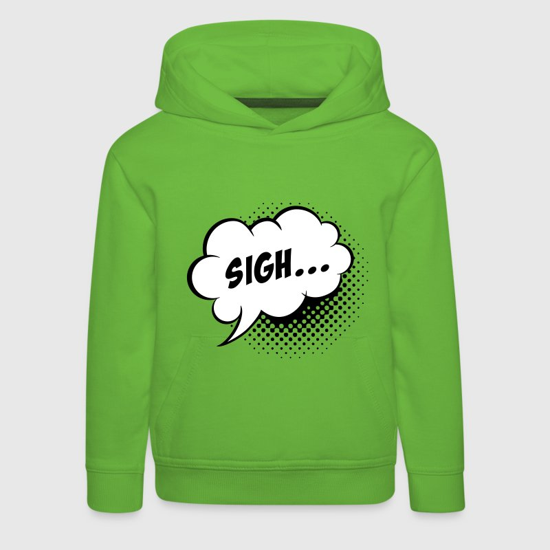 Funny vintage comic book speech balloon with Sigh slogan humour for geek bachelor stag hen school t-shirts Kids' Tops - Kids' Premium Hoodie
