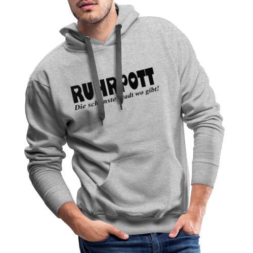 RUHRPOTT - die schönste Stadt wo gibt! - Frauen Kapuzenpullover - Männer Premium Hoodie