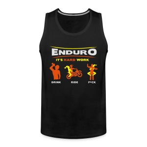 Enduro - It's hard work FlexShirt HQ - Männer Premium Tank Top