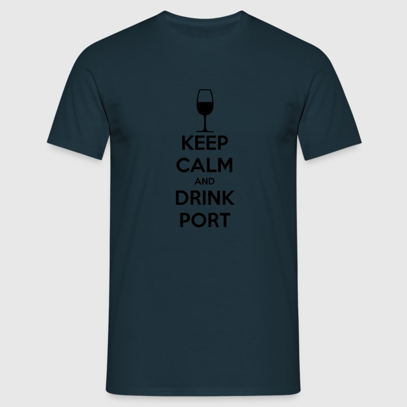 Keep Calm and Drink Port T-Shirts - Men's T-Shirt