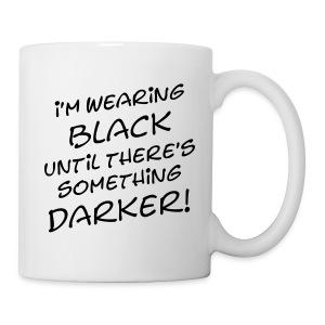DARKER than BLACK / Dunkler als Schwarz | unisex shirt - Tasse