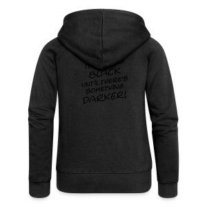 DARKER than BLACK / Dunkler als Schwarz | unisex shirt - Frauen Premium Kapuzenjacke