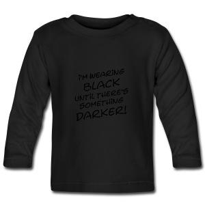 DARKER than BLACK / Dunkler als Schwarz | unisex shirt - Baby Langarmshirt