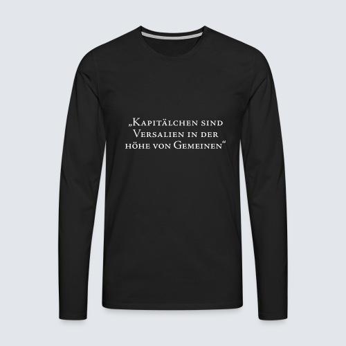 KAPITÄLCHEN - Männer Premium Langarmshirt