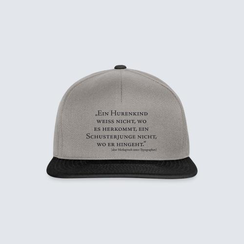 Hurenkind/Schusterjunge - Snapback Cap