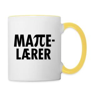Mattelærer - Tofarget kopp