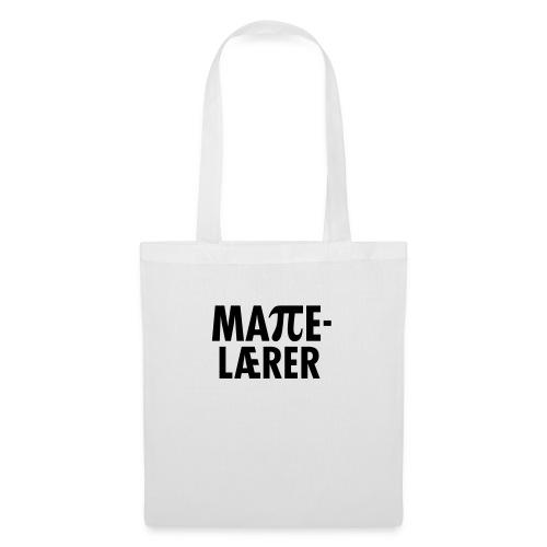 Mattelærer - Stoffveske