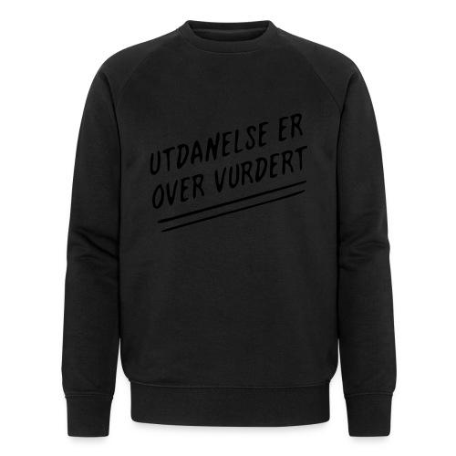 Utdanelse er over vurdert - Økologisk sweatshirt for menn fra Stanley & Stella