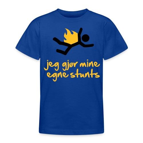 Jeg gjør mine egne stunts - T-skjorte for tenåringer