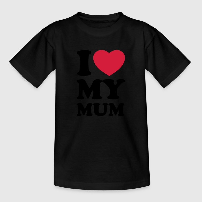 I love my mum Shirts - Camiseta niño