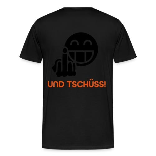 Und Tschüss! BlackShirt - Männer Premium T-Shirt