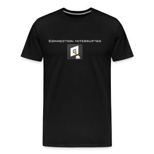 Connection Interrupted - Men's Premium T-Shirt