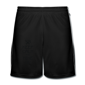 Keep calm & Mine - Men's Football shorts