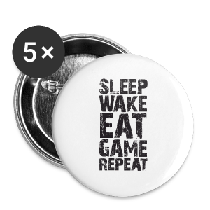 Sleep Wake Eat... - Buttons small 25 mm