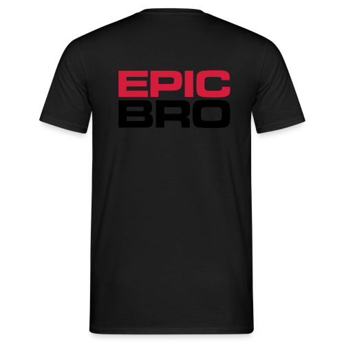 Epic Bro Hoodie - Männer T-Shirt