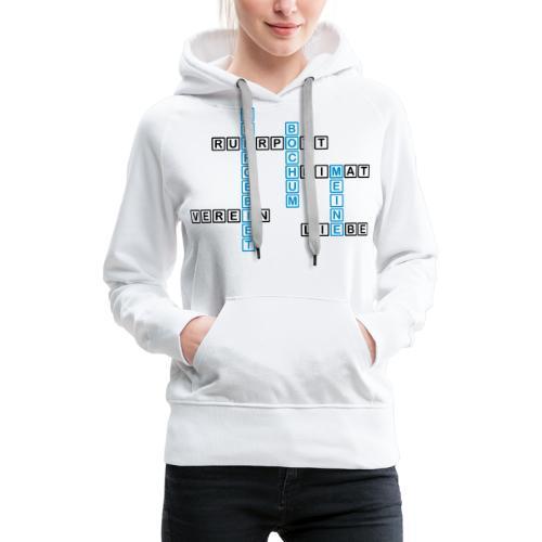 Ruhrpott - Bochum - Heimat - Liebe - Verein - T-Shirt - Frauen Premium Hoodie