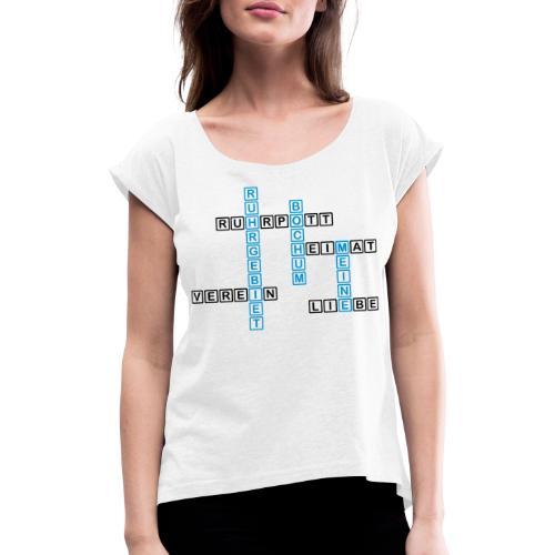 Ruhrpott - Bochum - Heimat - Liebe - Verein - T-Shirt - Frauen T-Shirt mit gerollten Ärmeln