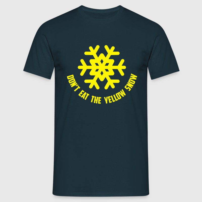 don't eat the yellow snow T-shirts - Mannen T-shirt
