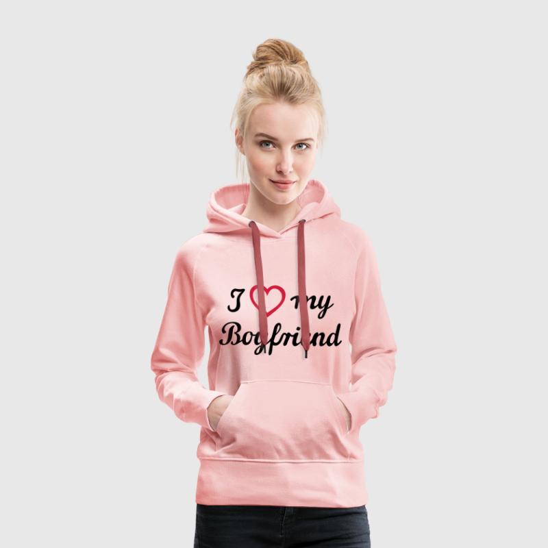 I love my boyfriend. Ami de l'homme mari Sweat-shirts - Sweat-shirt à capuche Premium pour femmes