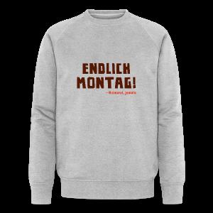 Endlich Montag! - Männer Bio-Sweatshirt von Stanley & Stella