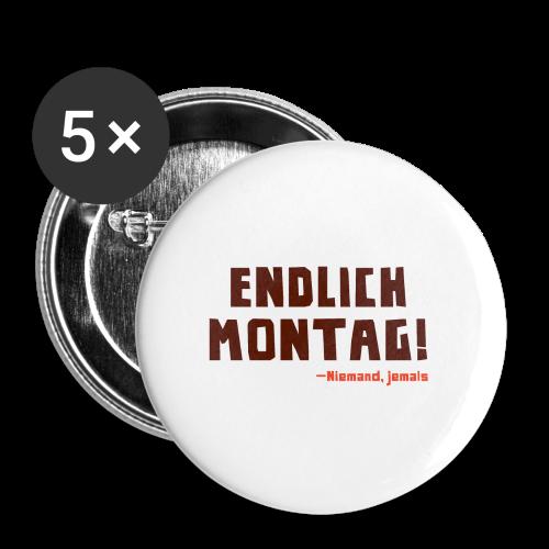Endlich Montag! - Buttons klein 25 mm