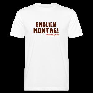 Endlich Montag! - Männer Bio-T-Shirt