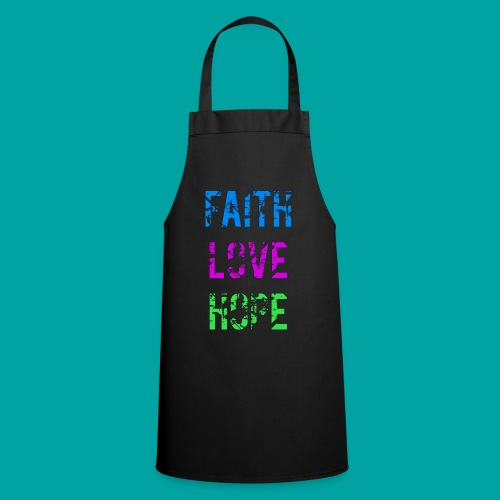 Faith Love Hope - Kochschürze