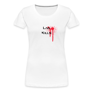 Lag Kills Travel Mug - Women's Premium T-Shirt