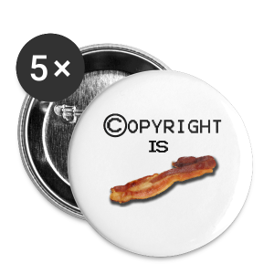 COPYRIGHT IS BACON (unisex) - Buttons/Badges lille, 25 mm