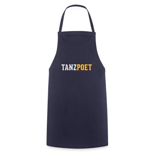Tanzpoet - Kochschürze