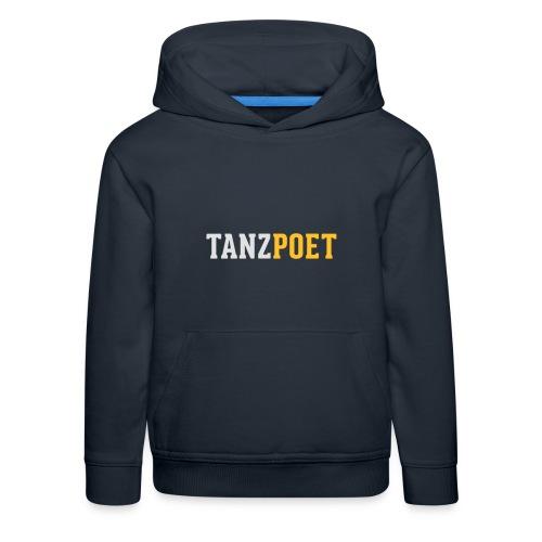 Tanzpoet - Kinder Premium Hoodie