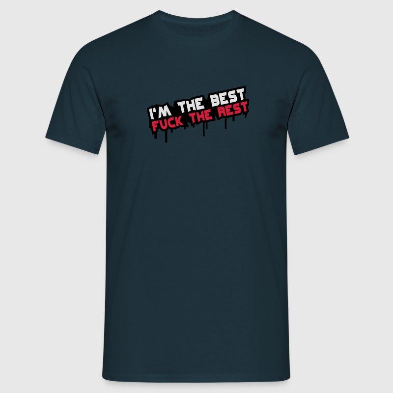 Fuck The Rest T-Shirts - Männer T-Shirt