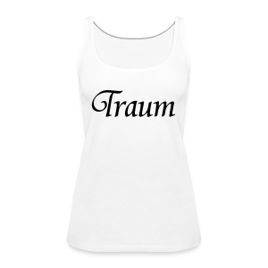 Traumpaar T-Shirt Traum Weiß/Schwarz - Frauen Premium Tank Top