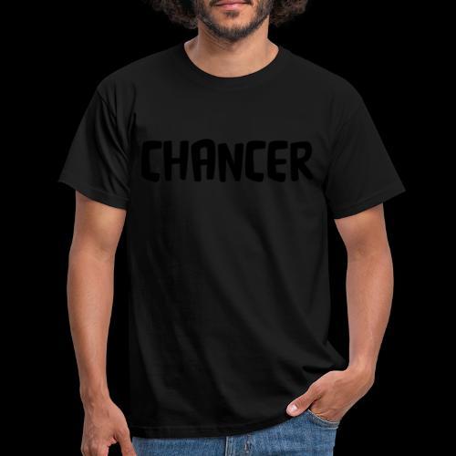 Chancer - Men's T-Shirt
