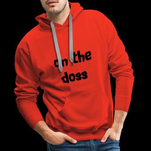 On the Doss Glow in the Dark - Men's Premium Hoodie