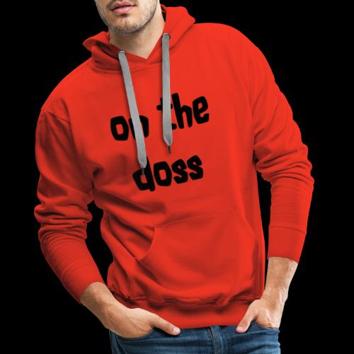 On the Doss Glow in the Dark - Men's Premium Hoodie