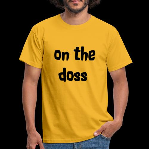 On the Doss Glow in the Dark - Men's T-Shirt