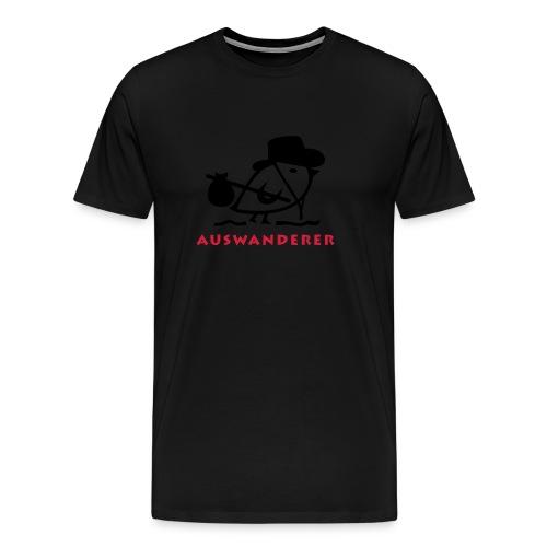 TWEETLERCOOLS - Auswanderer - Männer Premium T-Shirt