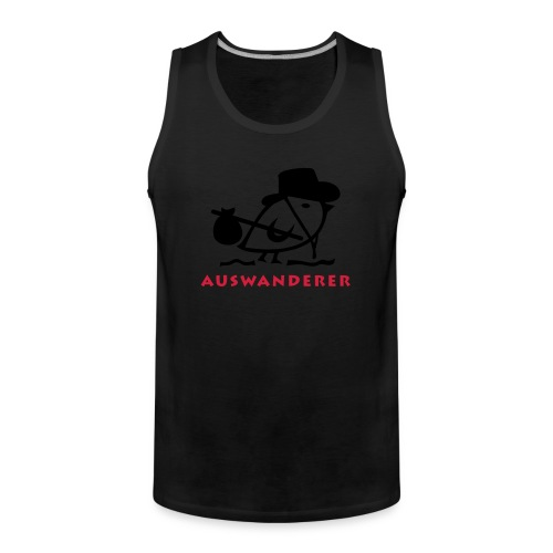 TWEETLERCOOLS - Auswanderer - Männer Premium Tank Top