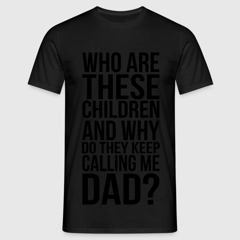 who are these children T-shirts - Herre-T-shirt