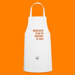 Applicants 18 or over tee - Cooking Apron