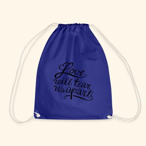 Love will tear us apart - Turnbeutel