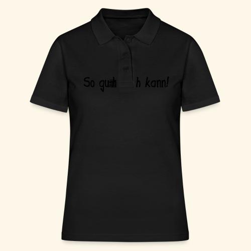 So gut ich kann - Mädls - Frauen Polo Shirt