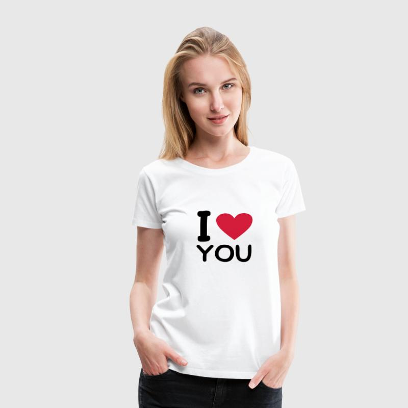 Blanco I love you Camisetas - Camiseta premium mujer
