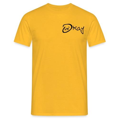 m´kay - okay - Men's T-Shirt